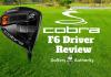 Cobra F6 Driver Review
