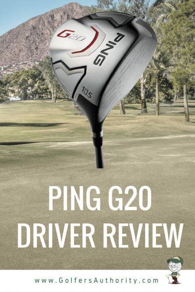 Ping g20 driver review golfers authority.