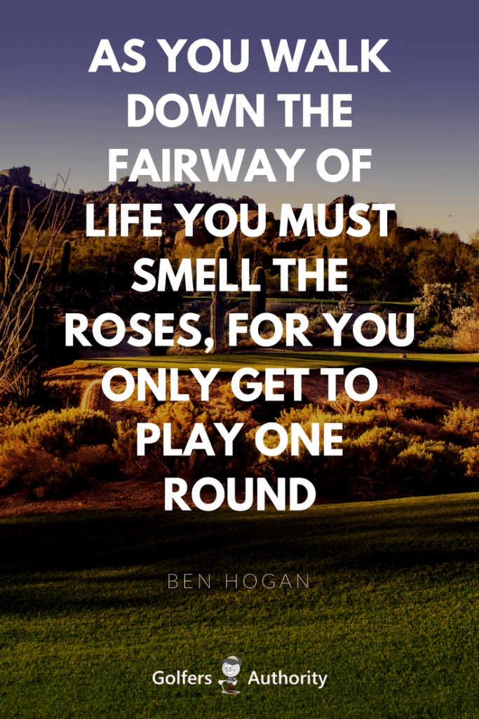 The 60 Best Golf Quotes Of All Time Golfers Authority Classy Golf Quotes About Life