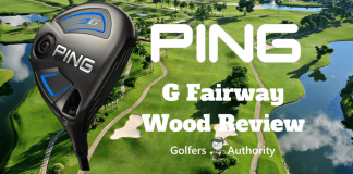 Ping G Fairway Wood Review