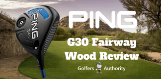 Ping G30 Fairway Wood Review