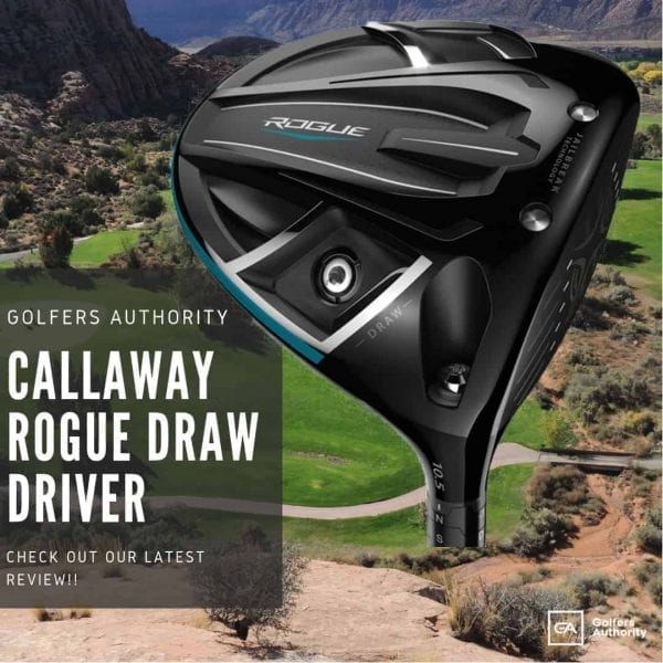 Callaway Rogue Draw Driver Review - [Best Price + Where to