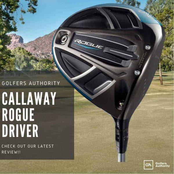 Callaway Rogue Driver Review - [Best Price + Where to Buy