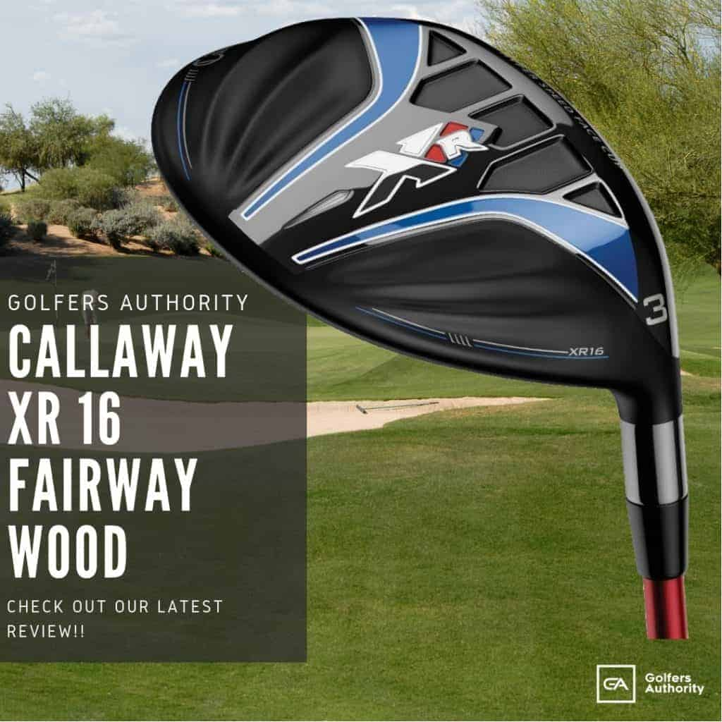 Callaway-xr-16-fairway-wood