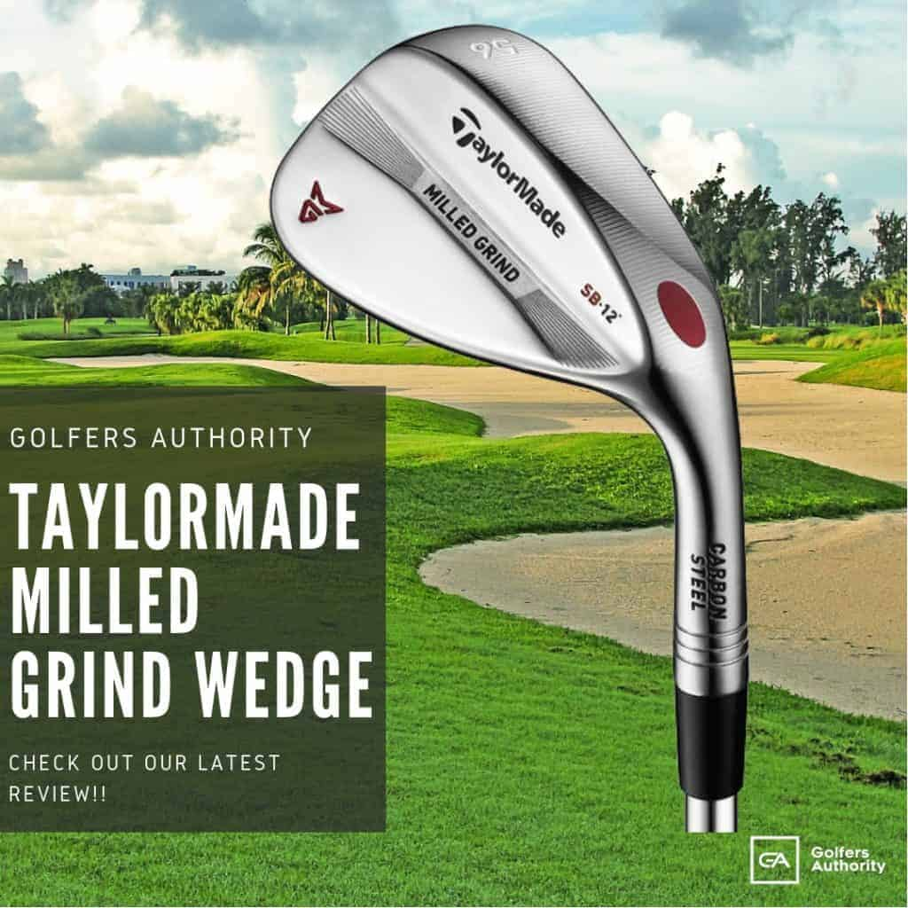 TaylorMade Milled Grind Wedge Review