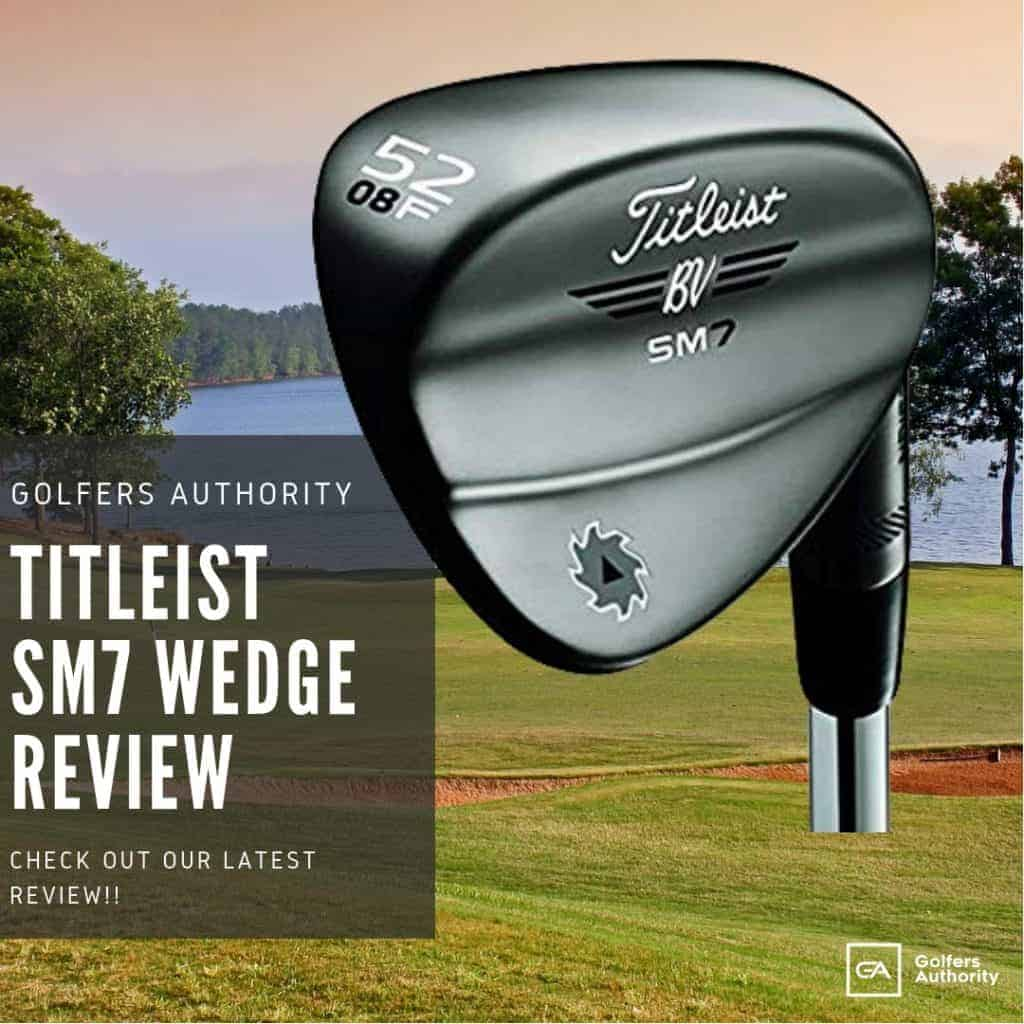 Vokey-sm7-wedge-review
