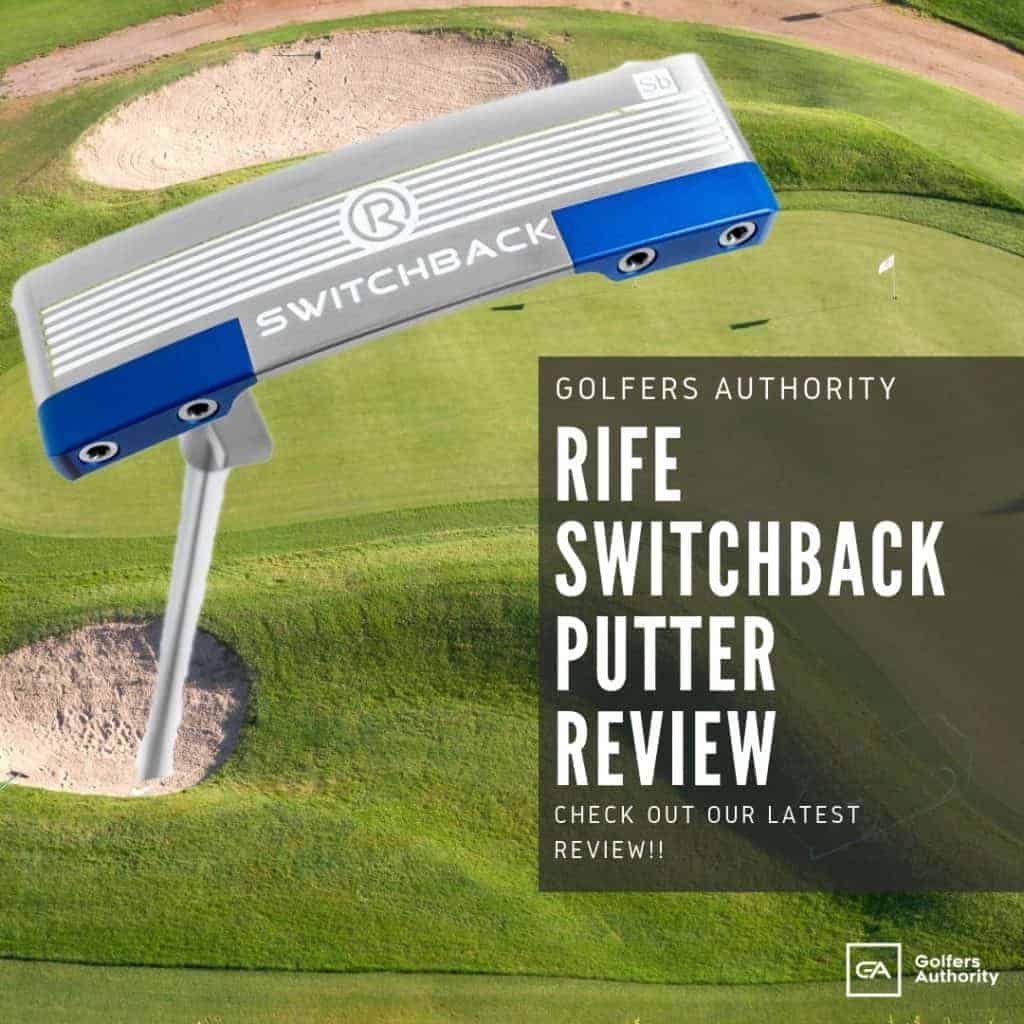 Rife Switchback Putter Review
