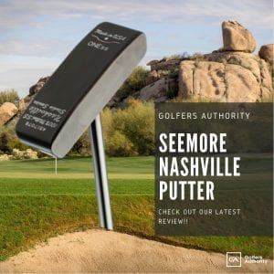 Seemore Nashville Putter Review