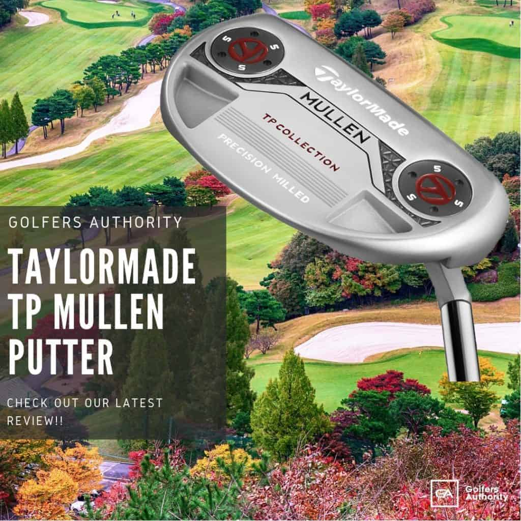 TaylorMade TP Mullen Putter Review