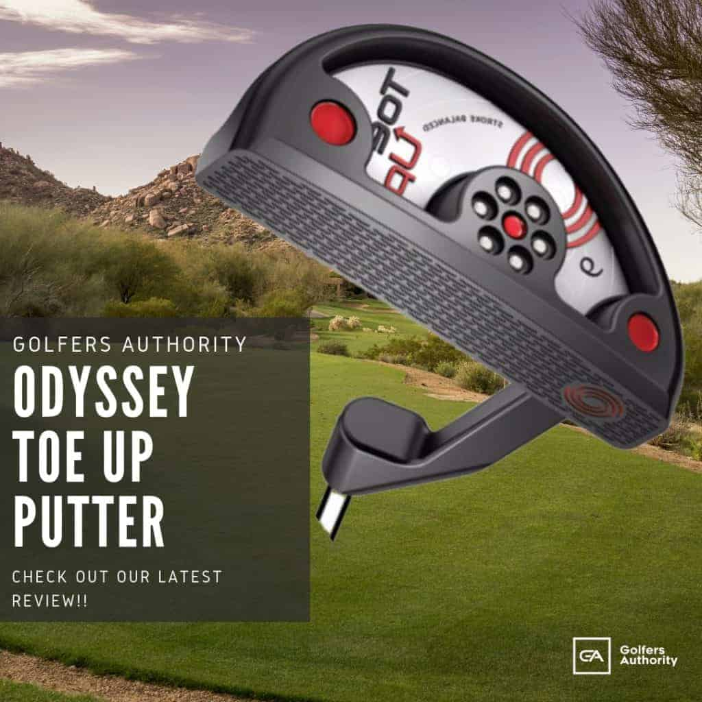 Odyssey Toe Up Putter Review