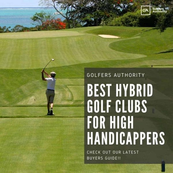 Best-hybrid-golf-clubs-for-high-handicappers