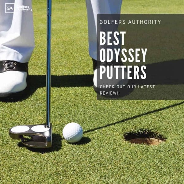 Best Odyssey Putters - [Best Price + Where to Buy] - Golfers Authority