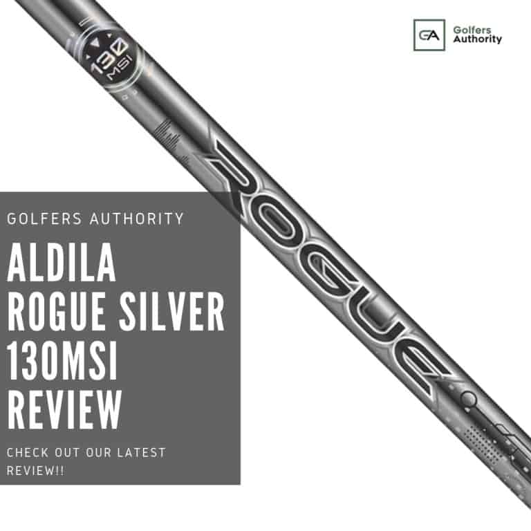 Aldila Rogue Silver 130msi