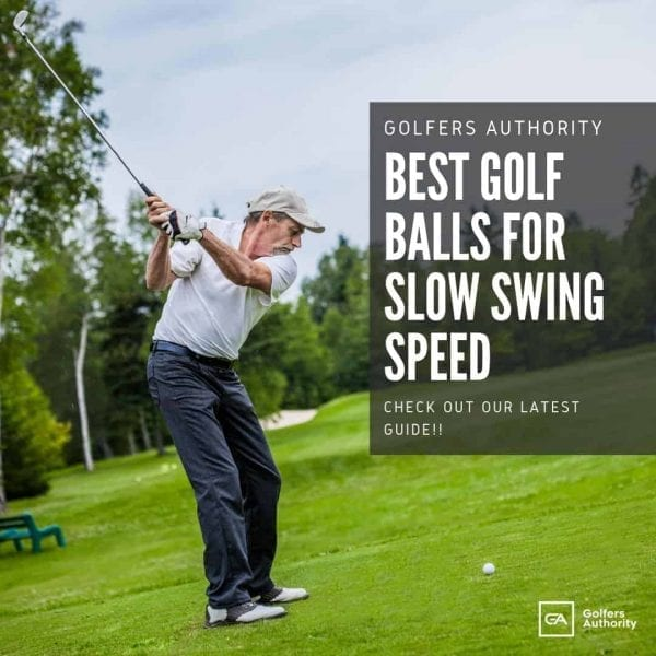 Best Golf Ball For Slow Swing Speed 1
