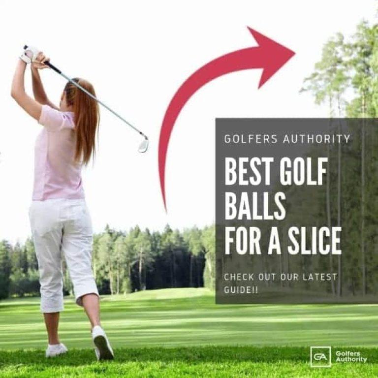 Best Golf Balls For Slice