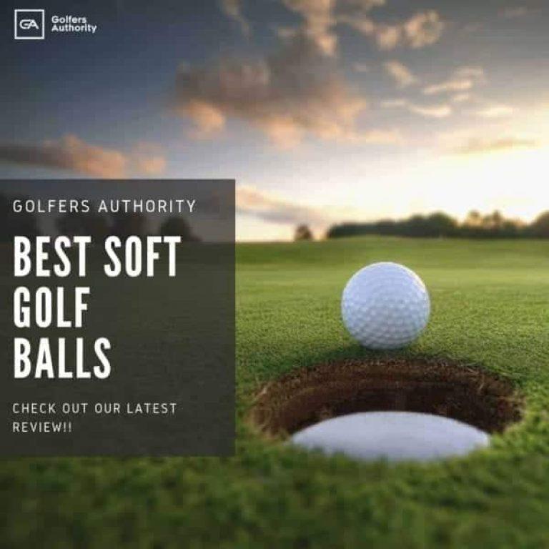 Best Soft Golf Balls