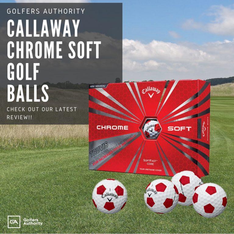 Callaway Chrome Soft Golfballs Review