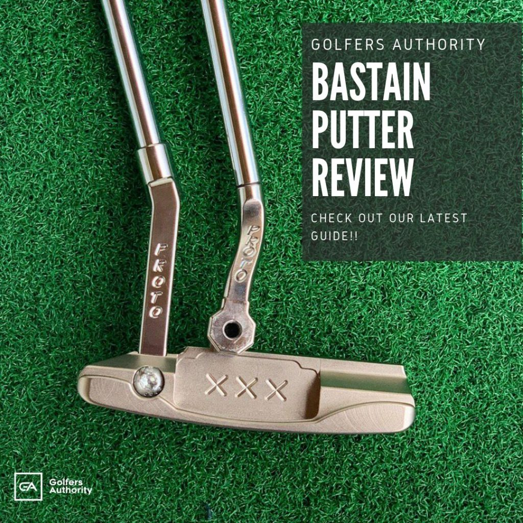 Bastain Putter Review1