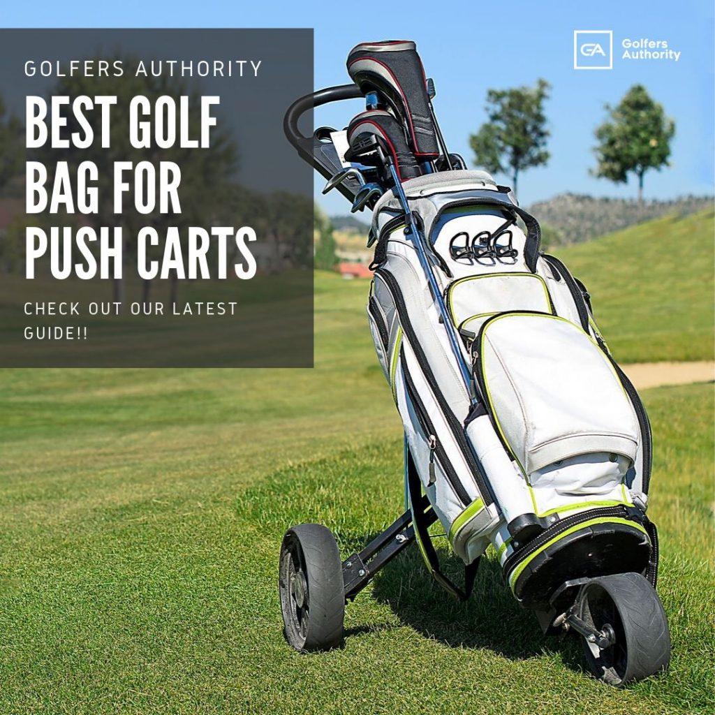 Best Golf Bag For Push Cart1