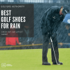 best golf shoes for rain