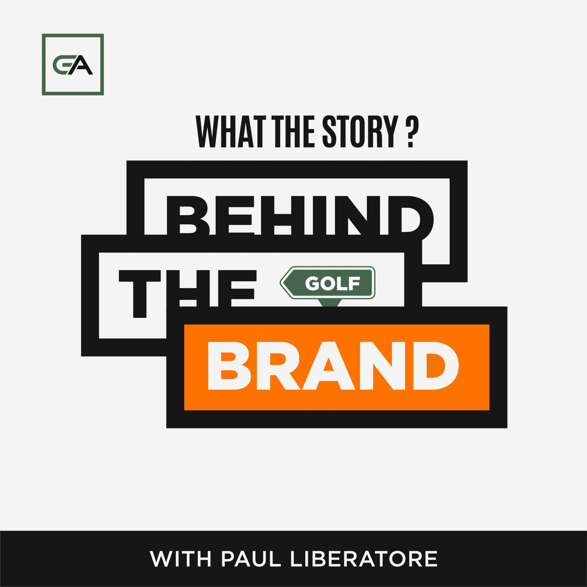 behind the brand with paul liberatore ver 2e 02 1