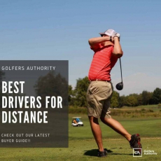 Best Golf Drivers For Distance in 2020