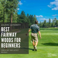 Best Fairway Woods for Beginners