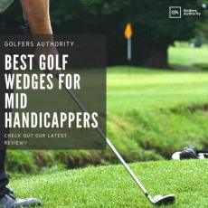 Best Golf Wedges for Mid Handicappers for 2020