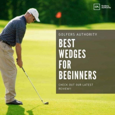 Best Golf Wedges for Beginners for 2020