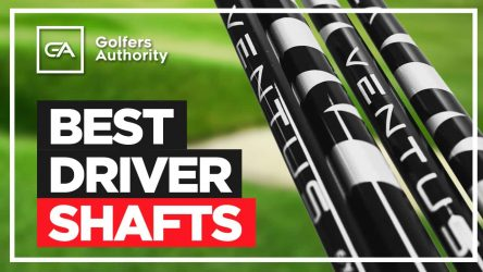 Best Driver Shafts