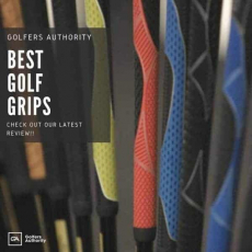 Best Golf Grips for 2020