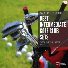 Best Intermediate Golf Clubs Sets