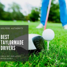 Best TaylorMade Drivers for 2020