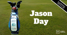 Jason Day WITB? (What's in the Bag)