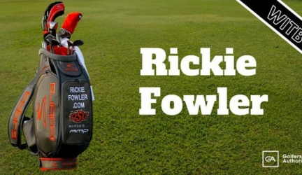 Rickie Fowler WITB? (What's in the Bag)