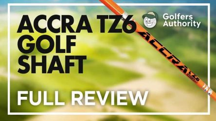 Accra TZ6 Golf Shaft Video Review