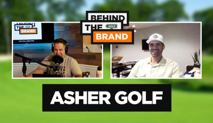 Ep #8 – Behind the Brand Podcast – Asher Golf