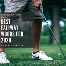 Best Fairway Woods for 2020