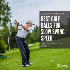 Best Golf Balls For Slow Swing Speed for 2020