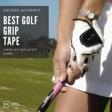 Best Golf Grip Tape for 2020