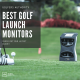 Best Golf Launch Monitors