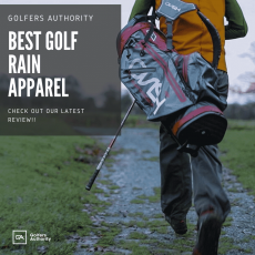 Best Golf Rain Apparel – (Jackets, Shoes, Pants, Covers, & Gloves)