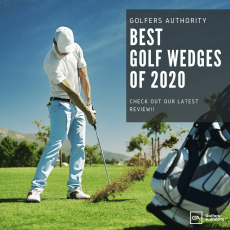 Best Golf Wedges for 2020