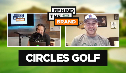 Ep #4 – Behind the Brand Podcast – Circles Golf