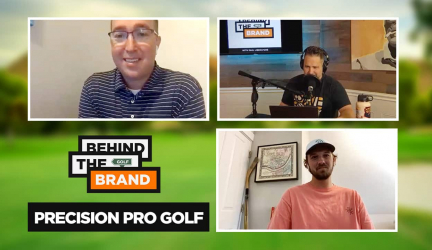 Ep #7 – Behind the Brand Podcast – Precision Pro Golf