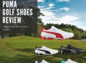 Best Puma Golf Shoes for 2020