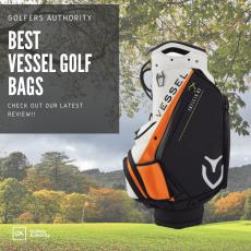 Vessel Golf Bag Buyers Guide